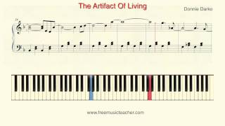 How To Play Piano Donnie Darko The Artifact Of Living Piano Tutorial By Ramin Yousefi