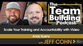 Scale Your Training and Accountability with Video