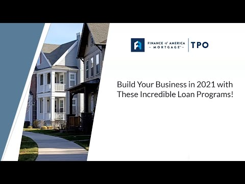 , title : 'Build Your Business in 2021 with Finance of America Mortgage Loan Programs