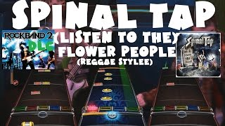 Spinal Tap - (Listen to the) Flower People (Reggae Stylee) - Rock Band 2 DLC FB (August 4th, 2009)