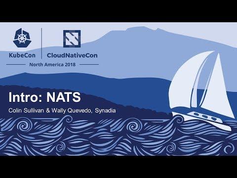 , title : 'Intro: NATS - Colin Sullivan & Wally Quevedo, Synadia
