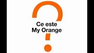 Ce este My Orange? Ghid utilizare contul My Orange