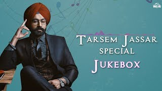 Tarsem Jassar Special | Audio Jukebox | New Punjabi Songs 2018 | White Hill Music