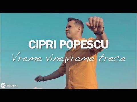 Cipri Popescu – Vreme vine, vreme trece Video