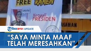 Pemilik Kedai Ramen soal Baliho Viral Promo Buy 1 Get 1 Kecuali Presiden Akhirnya Minta Maaf