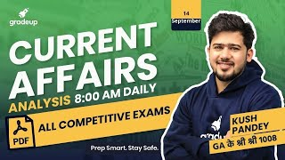 12-14 September 2020   Current Affairs Analysis by Kush Pandey For All Exams   Gradeup