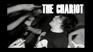 THE CHARIOT 'The Company, The Comfort, The Grave' Live 2005