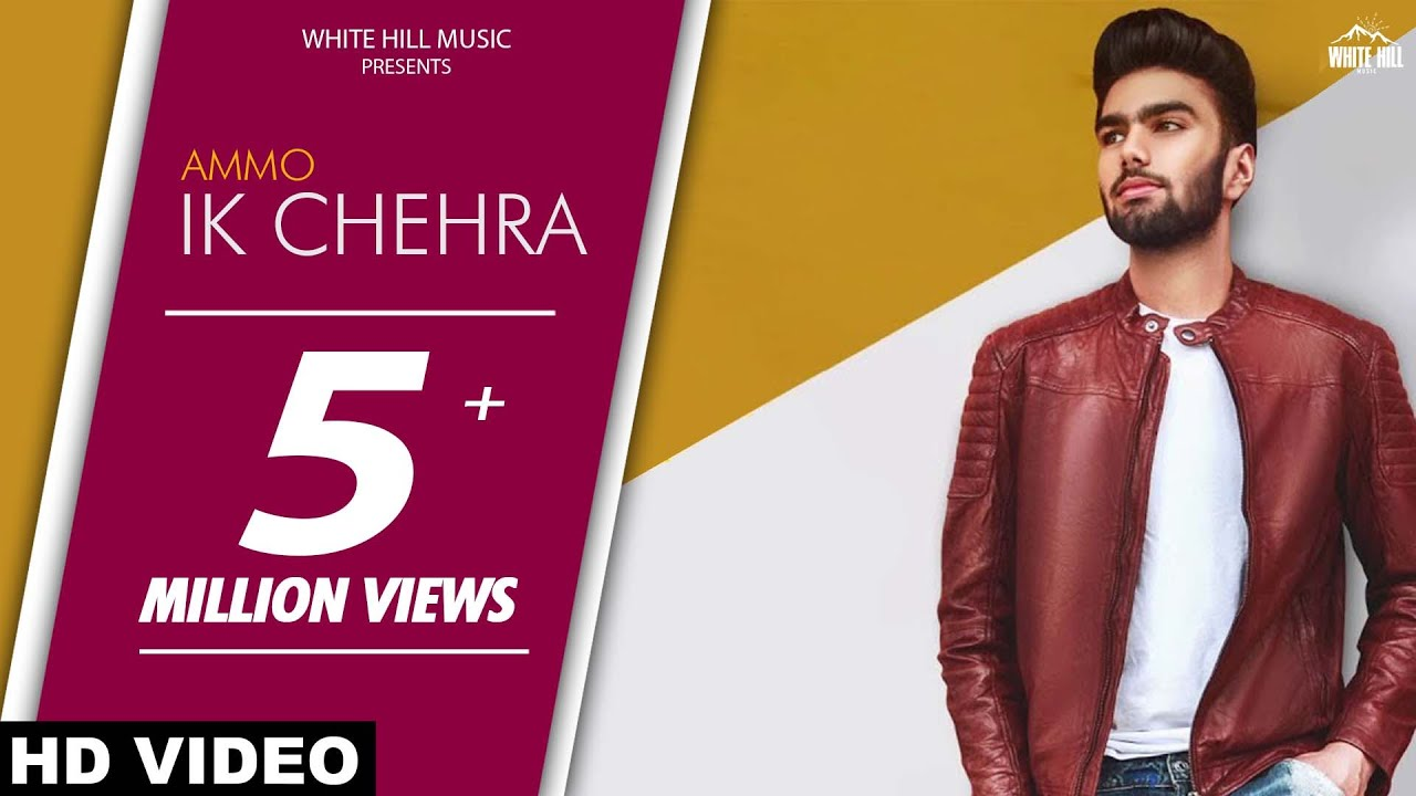 Ik Chehra – Ammo – Ronn A Video Download