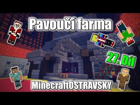 #27 | MinecraftOSTRAVSKY - Pavoučí farma | NEKONEČNÁ SÉRIE | [FULLHD]