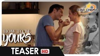 Teaser | Matitikman na ang tamis ng Pag-ibig! | 'How To Be Yours'