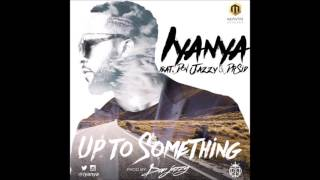 Iyanya - Up to something ft Don Jazzy & Dr Sid (audio)