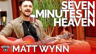 Matt Wynn - Seven Minutes In Heaven (Acoustic) // Country Rebel HQ Session