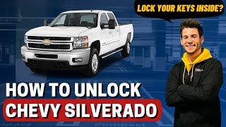 Trick to Unlock: 2012 Chevrolet Silverado (no keys)