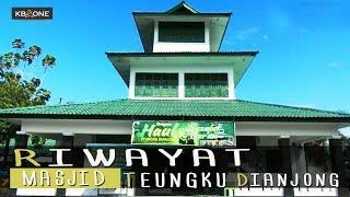 [VIDEO] Riwayat Masjid Teungku Dianjong