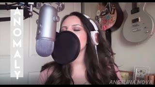Anomaly - Angelina Nova (Angels & Airwaves Double Vocal Cover)
