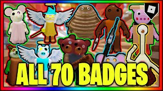 How To Get ALL 70 BADGES IN PIGGY RP: INFECTION || Roblox