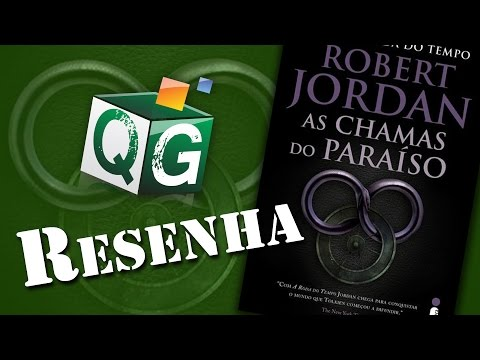 Resenha: Roda do Tempo Livro 5 - As Chamas do Paraíso