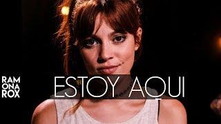 Ramona Rox - Estoy Aquí (Acoustic Cover)