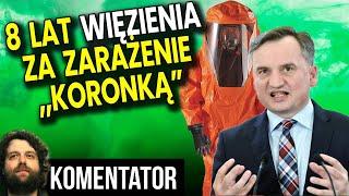 """Nowy Podstęp PIS? Do 8 Lat Więzienia za Zarażenie Kogoś """"Koronką"""""""