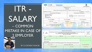 ITR1 2 Form 16 2 Employer Avoid Common Mistake in case of Multiple Employment  Multiple Form16 in FY