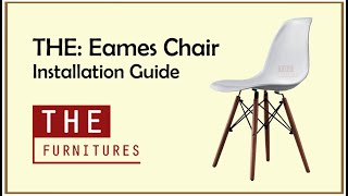 THE | Eames Chair Installation Guide (Z1001)