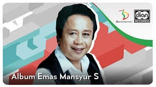 Lagu Dangdut Lawas Mansyur S.   Kompilasi