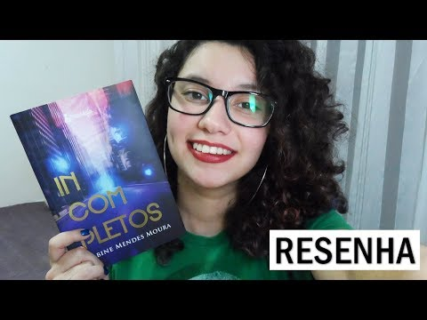 INCOMPLETOS, de Sabine Mendes Moura | RESENHA