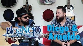Diego & Arnaldo   Blognejo Entrevista