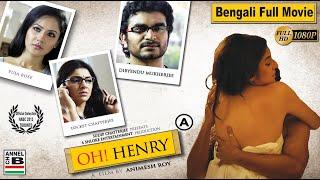 Oh Henry   ওহ হেনরি   Bengali Full Movie   Dibyendu   Locket   Puja   Full HD