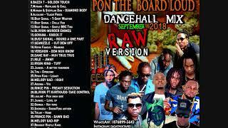 DANCEHALL MIX DJ GAT PON THE BOARD LOUD SEPTEMBER 2018 [RAW ] FT JAFRASS/ALKALINE/MASICKA/POPCAAN