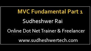 ASP.NET MVC Fundamentals Part 1   Learn MVC Step By Step