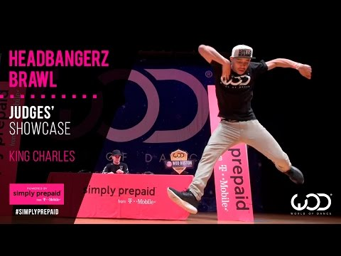 King Charles | Headbangerz Brawl Showcase | #WODBOS15 | Powered by #SimplyPrepaid from T-Mobile