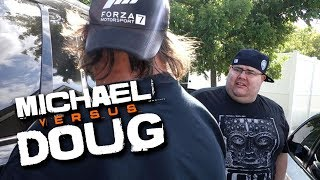I GOT IN A FIGHT!! **WITH DOUG**