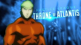 Trailer of Justice League: Throne of Atlantis (2015)