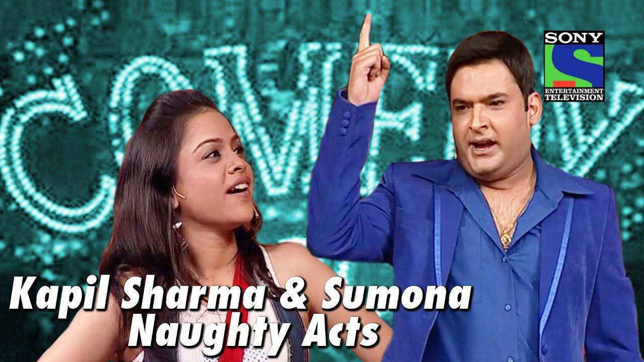 Kapil Sharma and Sumona's Naughty Acts | Comedy Circus - YouTube