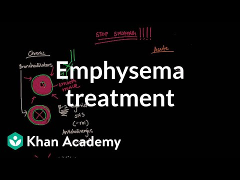Video Emphysema treatment | Respiratory system diseases | NCLEX-RN | Khan Academy