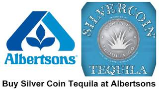 Buy Silver Coin Tequila Albertsons