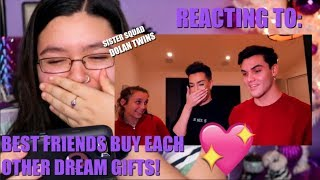 REACTING TO: BEST FRIENDS BUY EACH OTHER DREAM GIFTS | DOLAN TWINS