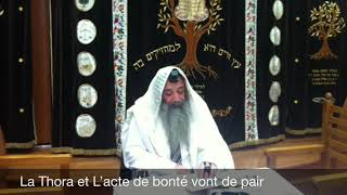 10 - La Thora et L'acte de Bonté (Guemilout Hassadim) vont de pair (audio)
