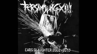 Tersanjung 13 - Ears Slaughter 2002-2013 FULL ALBUM (2013 - Grindcore)