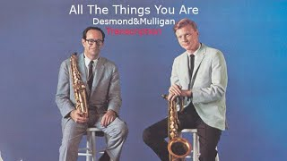 All The Things You Are. Paul Desmond/Gerry Mulligan. (Eb). Transcribed by Carles Margarit