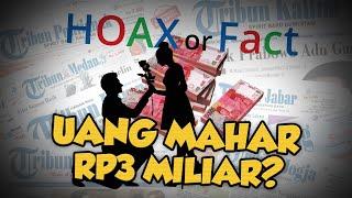 Hoax or Fact: Gadis Dilamar dengan Uang Mahar Rp3 Miliar?