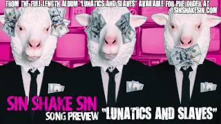 Lunatics and Slaves par Sin Shake Sin
