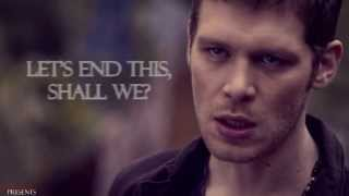 Никлаус Майклсон, The Originals | You will never destroy me.