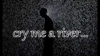 Cry Me A River   Justin Timberlake LYRICS HQ !