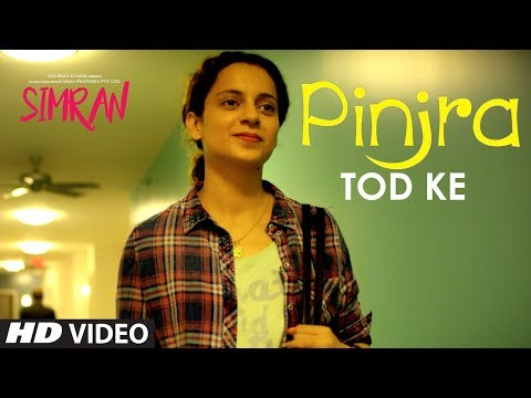 Pinjra Tod Ke | Simran (2017) Movie Song