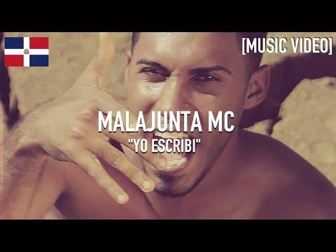 Malajunta MC - Yo Escribi [ Music Video ]