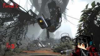 Portal 2 Ep3 It's Good To Be Back