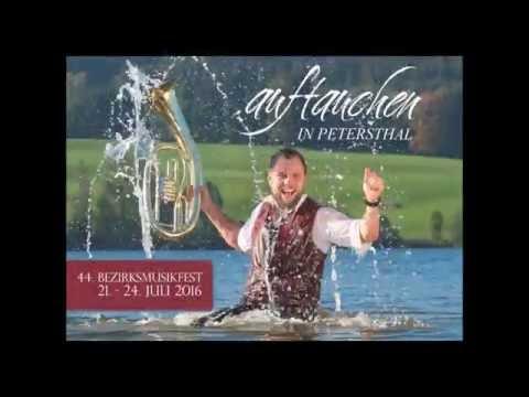 Auftauchen in Petersthal - Song zum 44.Bezirksmusikfest in Petersthal