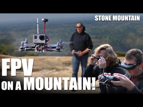fpv-on-a-mountain-stone-mountain--flite-test